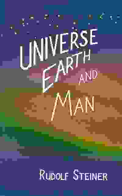 Universe, Earth and Man