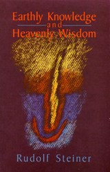 Earthly Knowledge and Heavenly Wisdom