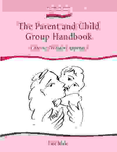 The Parent and Child Group Handbook