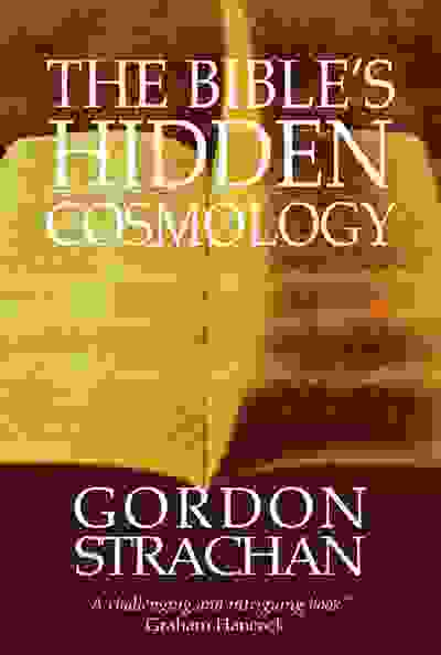 The Bible's Hidden Cosmology