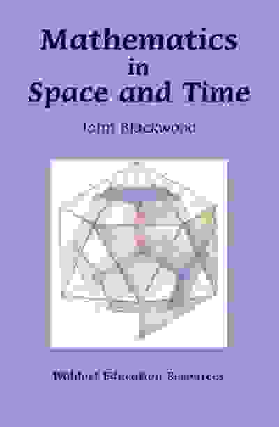 Mathematics in Space and Time