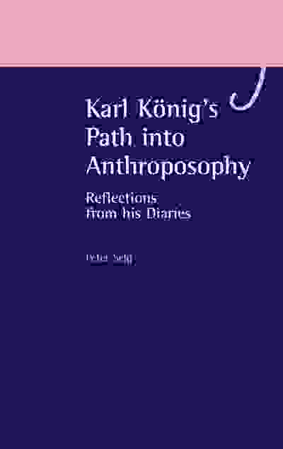 Karl König's Path into Anthroposophy