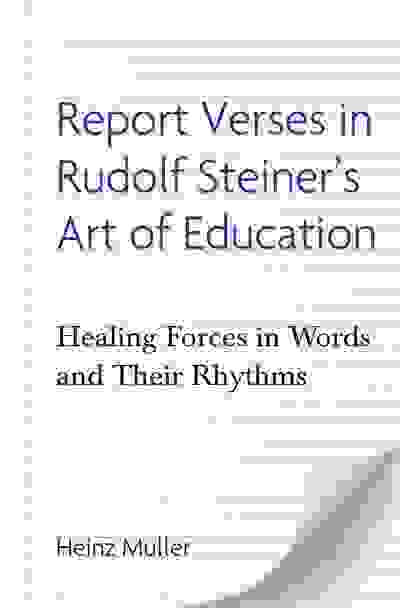 Report Verses in Rudolf Steiner's Art of Education