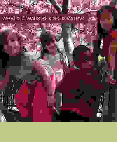 What Is a Waldorf Kindergarten?