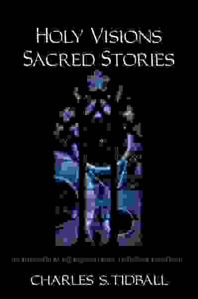 Holy Vision, Sacred Stories