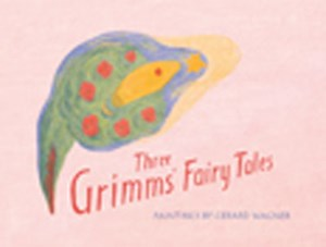 Three Grimms' Fairy Tales