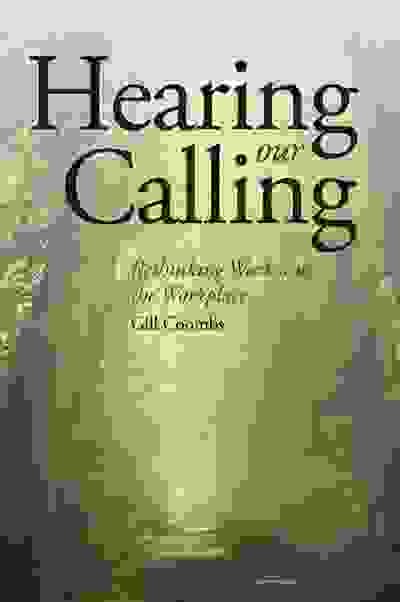 Hearing Our Calling